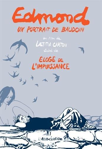 Edmond, un portrait de Baudoin : Suivi de Eloge de l'impuissance (1DVD)