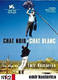 Chat noir chat blanc / un film de Emir Kusturica | Kusturica, Emir. Auteur