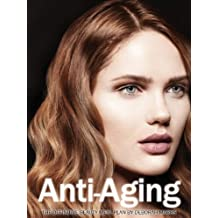 Superfood For Beauty: Anti-Aging (Superfood For Beauty: The Definitive Beauty Meal Plan Book 3) (English Edition)
