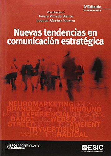 Nuevas tendencias en comunicación estratégica (3ª ed.) (Libros profesionales)