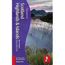 Scotland Highlands & Islands Handbook (Footprint - Handbooks)