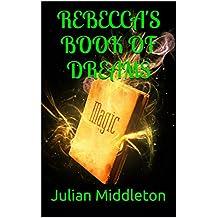 Rebecca's Book Of Dreams