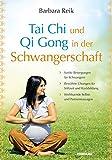 Tai Chi und Qi Gong in der Schwangerschaft (Amazon.de)