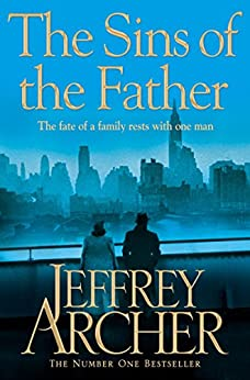 The Sins of the Father (Clifton Chronicles Book 2) by [Archer, Jeffrey]