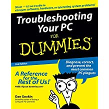 Troubleshooting Your PC For Dummies (For Dummies (Computers))