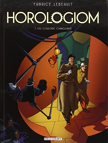 Horologiom T7 - Les Couloirs changeants
