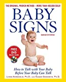 Baby Signs: How to Talk with Your Baby Before Your Baby Can Talk (Family & Relationships)