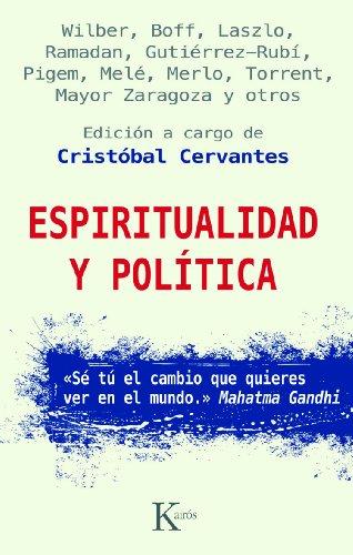 ESPIRITUALIDAD Y POLÍTICA por Ken Wilber