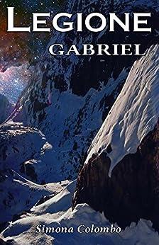 Legione: Gabriel di [Colombo, Simona]