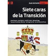 Siete caras de la Transición: Arias Navarro - Juan Carlos I - Adolfo Suárez - Manuel Fraga - Torcuato Fernández-Miranda - Santiago Carrillo - Carmen Díez de Rivera (Alternativas-S)