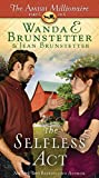 The Selfless ACT (Amish Millionaire: Thorndike Press Large Print Christian Fiction, Band 6)