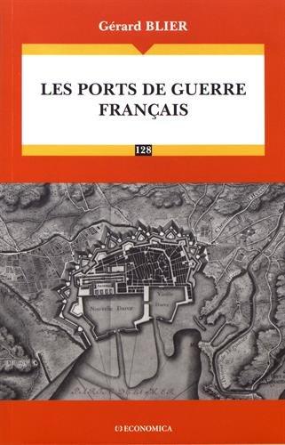 Ports de Guerre Français (les)