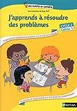 J'apprends à résoudre des problèmes Cycle 2...