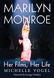 Marilyn Monroe: Her Films, Her Life