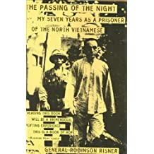 The Passing of the Night: My Seven Years As Prisoner of the North Vietnamese