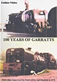 100 Years of Garratts -Steam in South Africa & Rhodesia