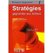 Stratégies gagnantes aux échecs