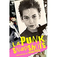 L.A. Punk Snapshots in Color: Before they became huge international stars, Billy Idol, The Clash, Iggy Pop, The Damned, Bad Religion, T.S.O.L., and many other acts played the L.A. circuit.