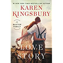 Love Story: A Novel (Baxter Family)