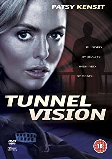 Tunnel Vision by Patsy Kensit