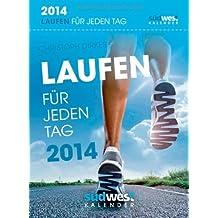 Laufen für jeden Tag 2014 Textabreißkalender