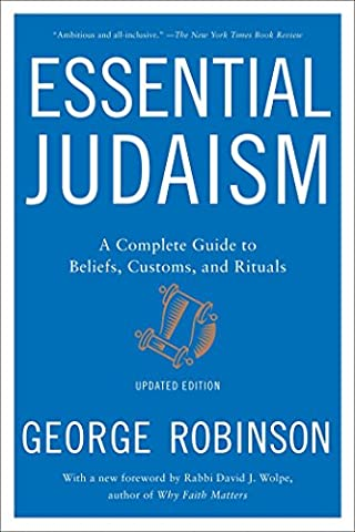 Essential Judaism: A Complete Guide to Beliefs, Customs &