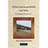 What Americans Build and Why: Psychological Perspectives (English Edition)