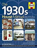 1930s House Manual: Care &...