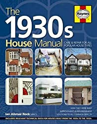 1930s House Manual: Care & Repair for All Popular House Types