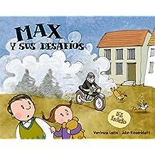 Max y sus desafíos: El inicio