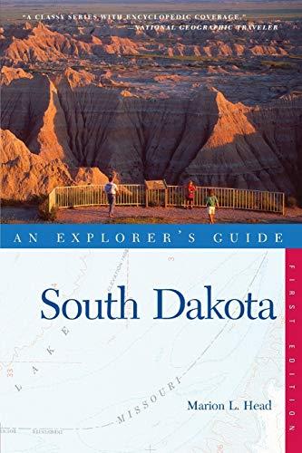 South Dakota - An Explorer′s Guide (Explorer's Guide)