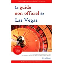 Guide Non Officiel de Las Vegas (le)