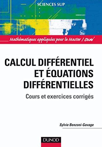 Calcul différentiel et équations différentielles : Cours et exercices corrigés (Mathématiques appliquées pour le Master/SMAI)