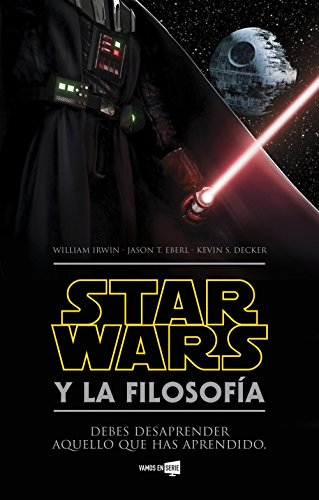 Star Wars y la filosofía por William Irwin