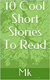 10 Cool Short Stories To Read