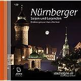 Nürnberger Sagen und Legenden. Geschichte und Stadtsagen Nürnberg (CD-Digipack)