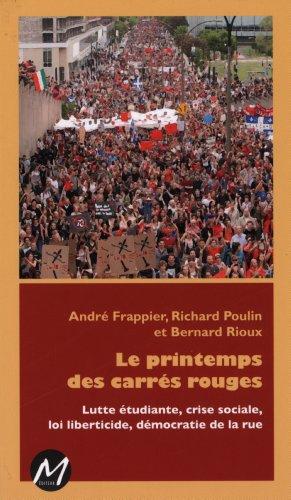 Le Printemps des Carres Rouges par Rioux Bernard
