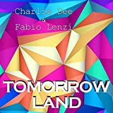 Tomorrow Land (Cut Version)