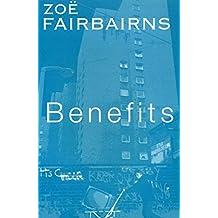 Benefits by Zoe Fairbairns (27-Jul-1998) Paperback