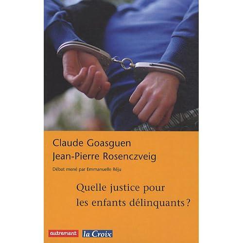 Quelle justice pour les enfants délinquants ?