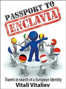 Passport to Enclavia by [Vitaliev, Vitali]