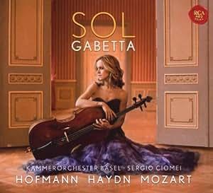 Hofmann/Haydn/Mozart: Cellokonzerte (Digipack) (Limited Deluxe Edition)