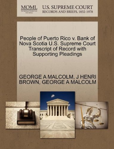 people-of-puerto-rico-v-bank-of-nova-scotia-us-supreme-court-transcript-of-record-with-supporting-pl