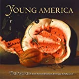 Young America: Treasures from the Smithsonian American Art Museum by Amy Pastan (2000-04-15)