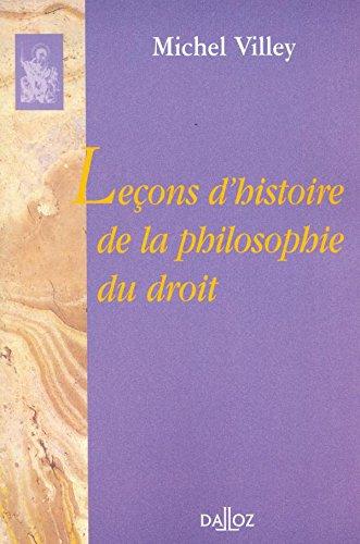 Leçons d'histoire de philosophie du droit