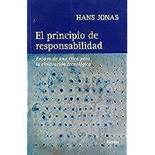 El principio de responsabilidad: Ensayo de una ética para la civilización tecnológica