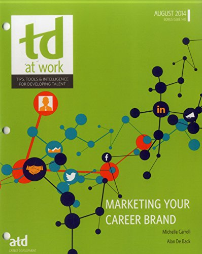 Marketing Your Career Brand: Tools, Techniques and Trends (TD at Work (formerly Infoline))