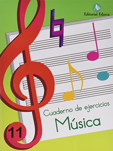 Música. Cuaderno De Ejercicios 11 (Musica)