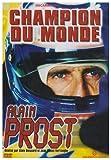 Alain Prost : Champion du monde