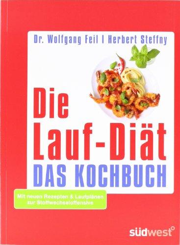Abbildung: Die Lauf-Diät - Das Kochbuch: Mit neuen Rezepten & Laufplänen zur Stoffwechseloffensive